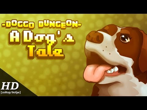 Doggo Dungeon: A Dog's Tale Android Gameplay [60fps] - YouTube