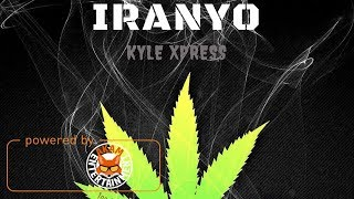 Iranyo Ft. Kyle Xpress - Cannabis - January 2018
