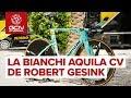 La Bianchi Aquila CV de Robert Gesink | Pro Bike