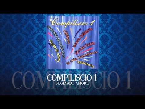 Bugiardo amore - COMPILISCIO 1