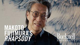 "Inspired by a Bucknell Leader: Makoto Fujimura's ""Rhapsody"""