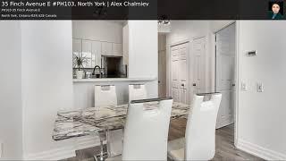 35 Finch Avenue E #PH103, North York | Alex Chalmiev