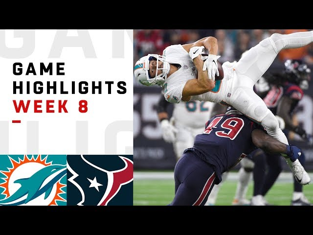 Dolphins vs. Texans Week 8 Highlights | NFL 2018