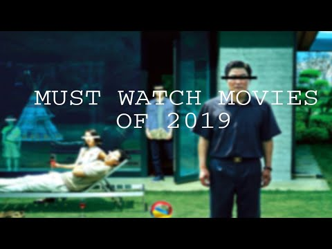 Must Watch Movies of 2019