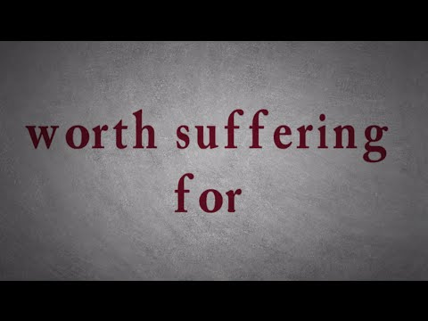 Worth Suffering For : Quote By Bob Marley