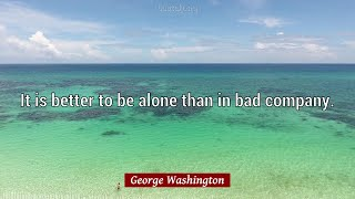 George Washington Quotes: 50 quotes about LIBERTY and BAD and more