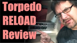 Two Notes Engineering Torpedo Reload Review