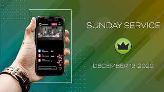 Sunday Service - December 13, 2020