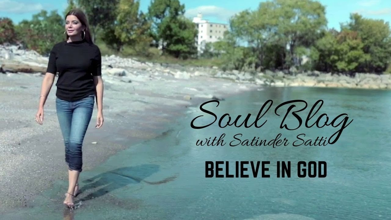 Soul Blog | Satinder Satti | Believe In God | Best Motivational Video | Punjabi Videos | Folk Star