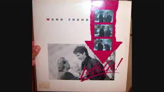 Wang Chung - The world in which we live (1986 LP version)