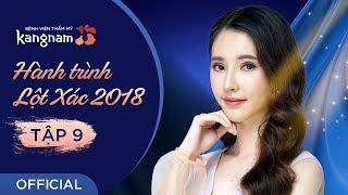 Hành Trình Lột Xác 2018 | Tập 9 - Phan Thị May