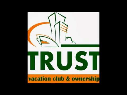 Trust vacation club