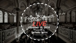 Prayer Requests Live for Thursday, October 18, 2018 HD Video