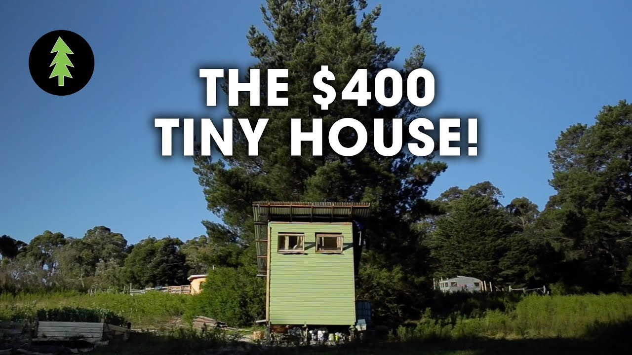 Couple Builds Tiny House For Only 420 Youtube