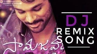 Samajavaragamana Song Dj mix Allu Arjun