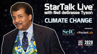 StarTalk Live: Climate Science, with Neil deGrasse Tyson & Special Guests