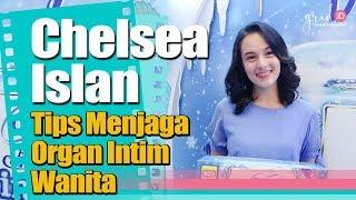 Chelsea Islan Beri Tips Menjaga Organ Intim Wanita