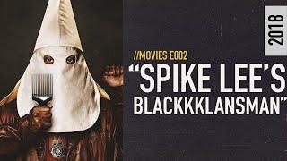 Blackkklansman - A Comeback for Spike Lee or a Misstep for Jordan Peele
