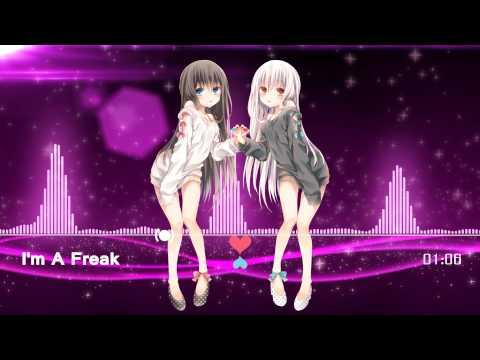 Nightcore - I'm a Freak