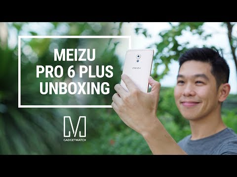 Meizu Pro 6 Plus Unboxing & Hands-On
