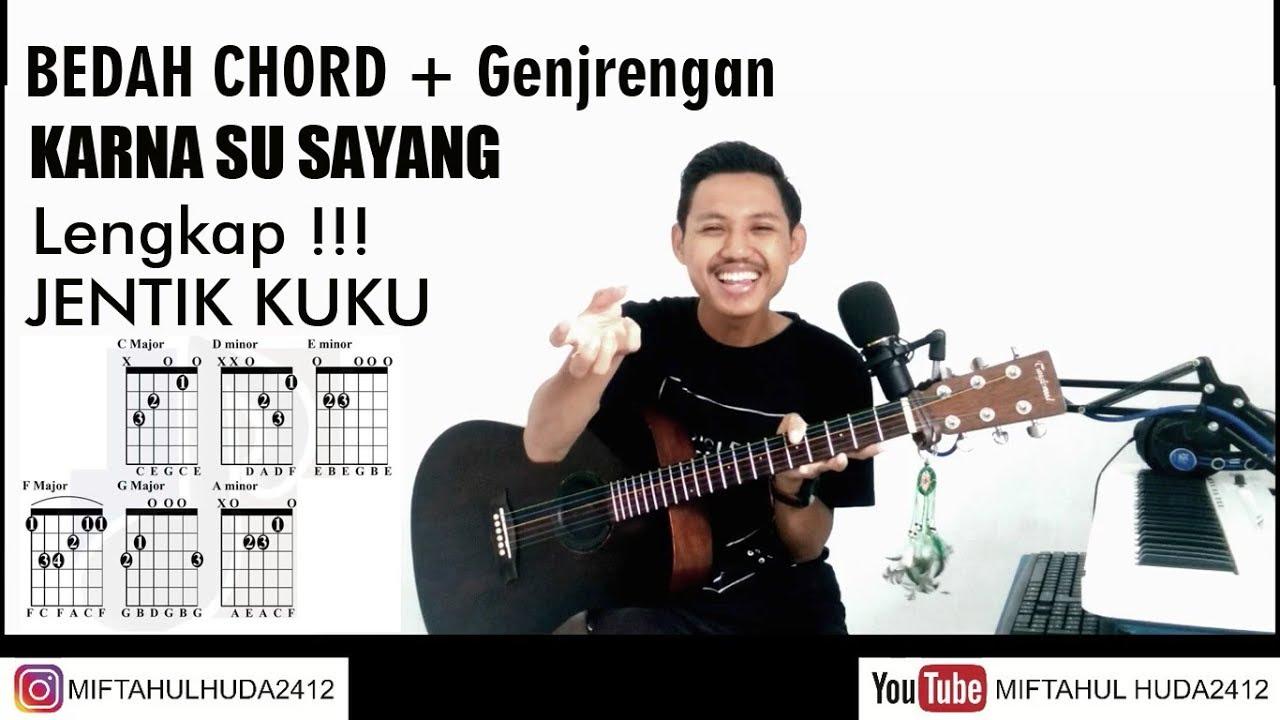 Aviwkila Karna Su Sayang Bedah Chord Gitar Genjrengan Asli Near Ft Dian Sorowea Youtube
