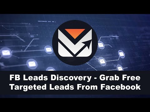 FB Leads Discovery - Grab Free Targeted Leads From Facebook