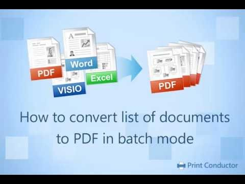 How to Convert Documents to PDF in Batch Mode