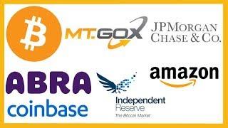 JP Morgan Bitcoin - Mt Gox - Abra App - Independent Reserve - Coinbase Earn & Wallet - Amazon Crypto