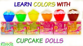 Learn Colors With CUPCAKE DOLLS