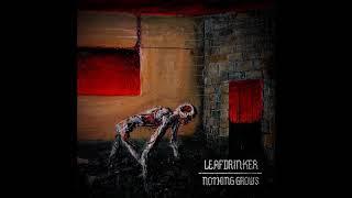 Leafdrinker - Nothing Grows (full Album 2019)
