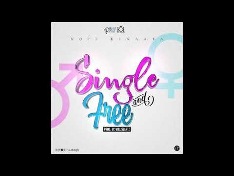 Kofi Kinaata – Single And Free (Audio Slide)
