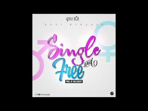 Kofi Kinaata – Single And Free (Audio Slide)