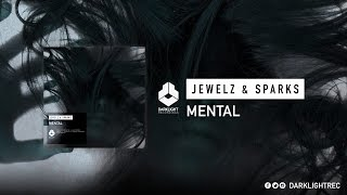 Jewelz & Sparks - Mental