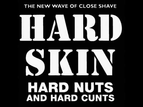 HARD SKIN - Hard Nuts And Hard Cunts 1996 [FULL ALBUM]