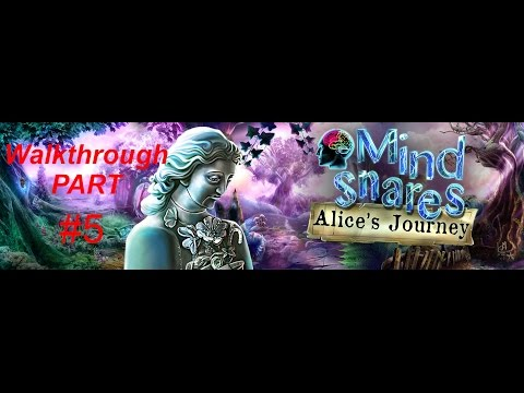 Mind Snares: Alice's Journey ♥ Walkthrough PART 5 |