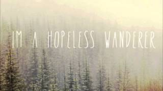 Mumford & Sons - Hopeless Wanderer.