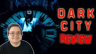 Dark City  Movie Review