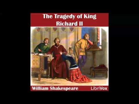 Richard II by William SHAKESPEARE - Dramatic Reading