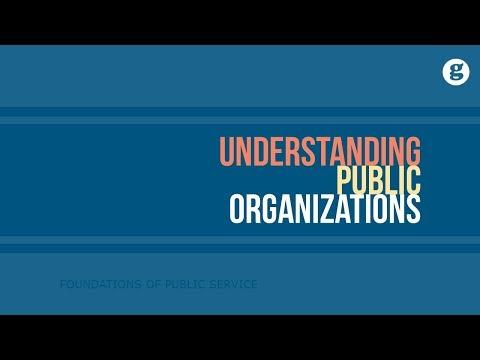 Understanding Public Organizations