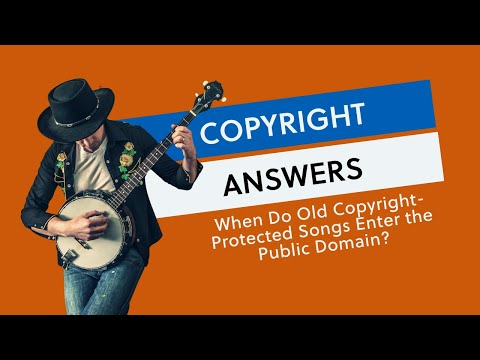 When Do Old Copyright-Protected Songs Enter the Public Domain?