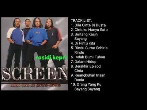 Download SCREEN _ ORANG YANG KU SAYANG SAYANG (1999) _ FULL ALBUM