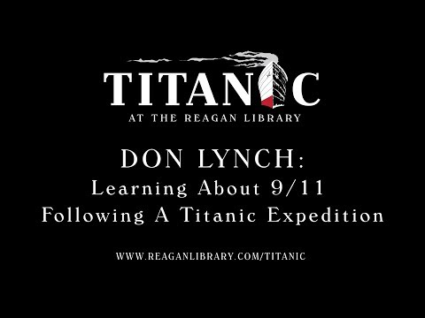 Don Lynch Describes Learning About 9/11 After a Deep Sea Exploration Dive on the Titanic