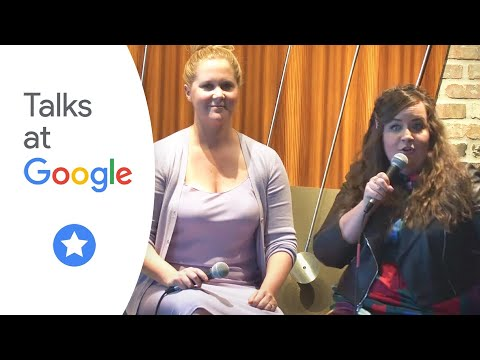 """Amy Schumer and Aidy Bryant: """"I Feel Pretty""""   Talks at Google"""