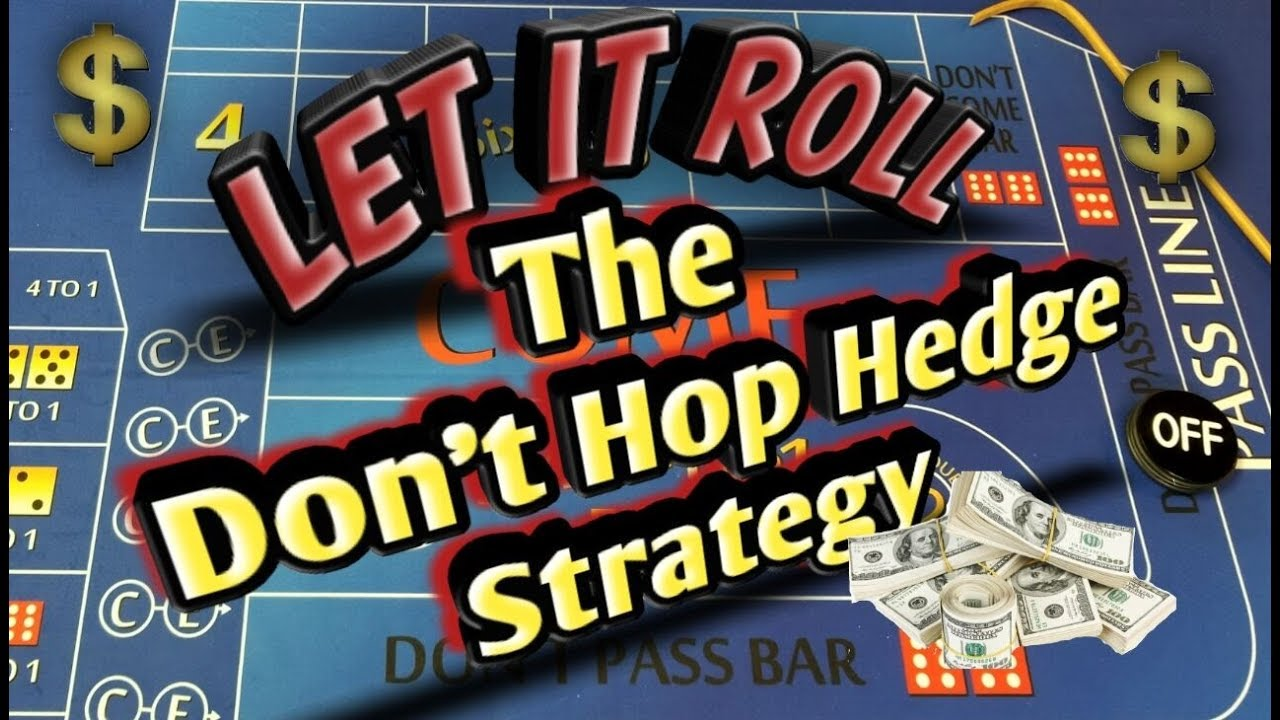 craps hedge betting strategy