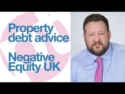 Property debt advice - Negative Equity UK