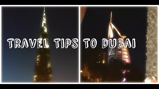 TRAVEL TIPS TO DUBAI | UNITED ARAB EMIRATES