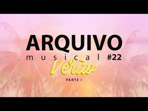 Video - ARQUIVO MUSICAL ESPECIAL DE VERÃO - PARTE 1