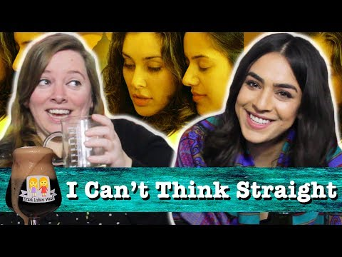 "Drunk Lesbians Watch ""I Can't Think Straight"" (Feat. Nadia Mohebban)"