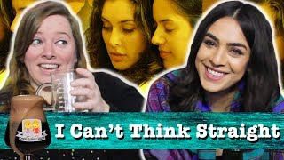 """Drunk Lesbians Watch """"I Can't Think Straight"""" (Feat. Nadia Mohebban)"""
