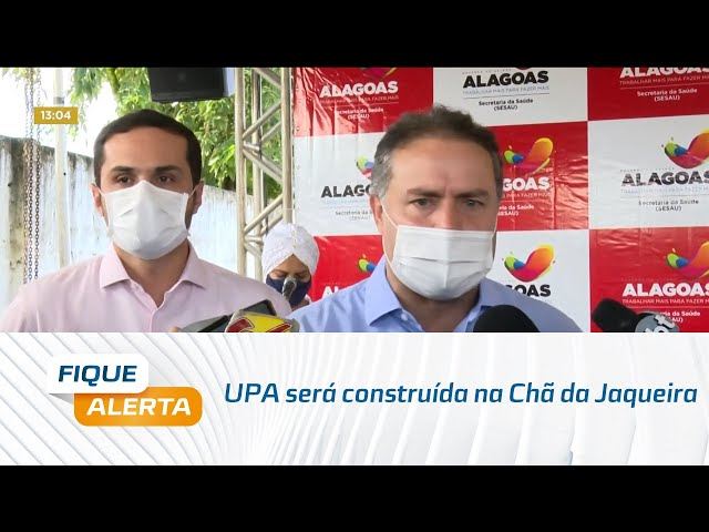 UPA será construída na Chã da Jaqueira